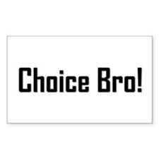 Choice Bro 2 Rectangle Decal