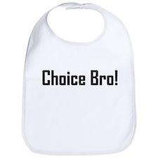 Choice Bro 2 Bib