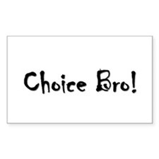 Choice Bro 3 Rectangle Decal