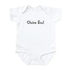 Choice Bro 3 Infant Bodysuit