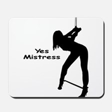 Yes Mistress #0055 Mousepad
