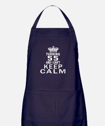 Turning 55 And I Can Not Keep Calm Apron (dark)