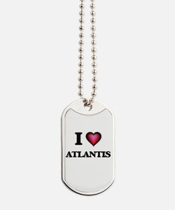I love Atlantis Dog Tags