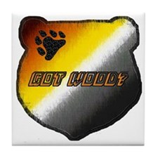 GOT WOOD? BEAR PRIDE HEAD Tile Coaster