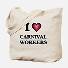 I love Carnival Workers Tote Bag
