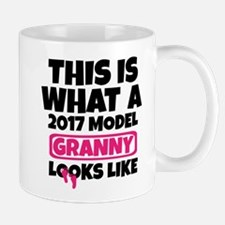 THIS IS WHAT A 2017 MODEL GRANNY LOOKS LIKE Mugs