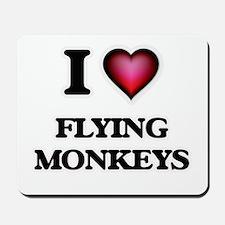 I love Flying Monkeys Mousepad