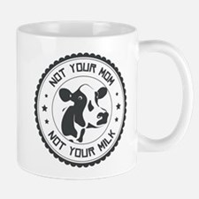 Not Your Mom Mugs