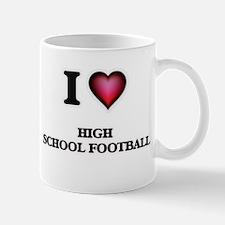 I love High School Football Mugs