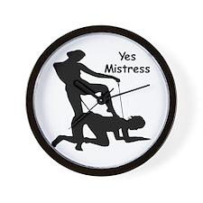 Yes Mistress #0033 Wall Clock