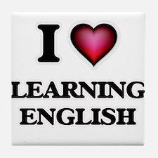 I love Learning English Tile Coaster