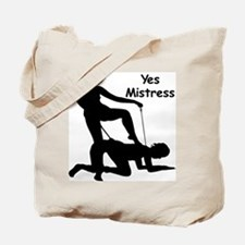 Yes Mistress #0033 Tote Bag