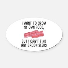 Bacon Seeds Oval Car Magnet