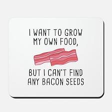 Bacon Seeds Mousepad