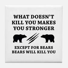 Except For Bears Tile Coaster