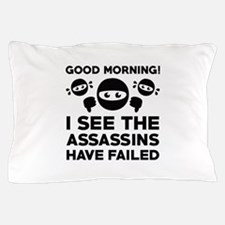 Good Morning Pillow Case