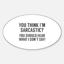 Sarcastic Sticker (Oval)
