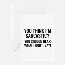 Sarcastic Greeting Card
