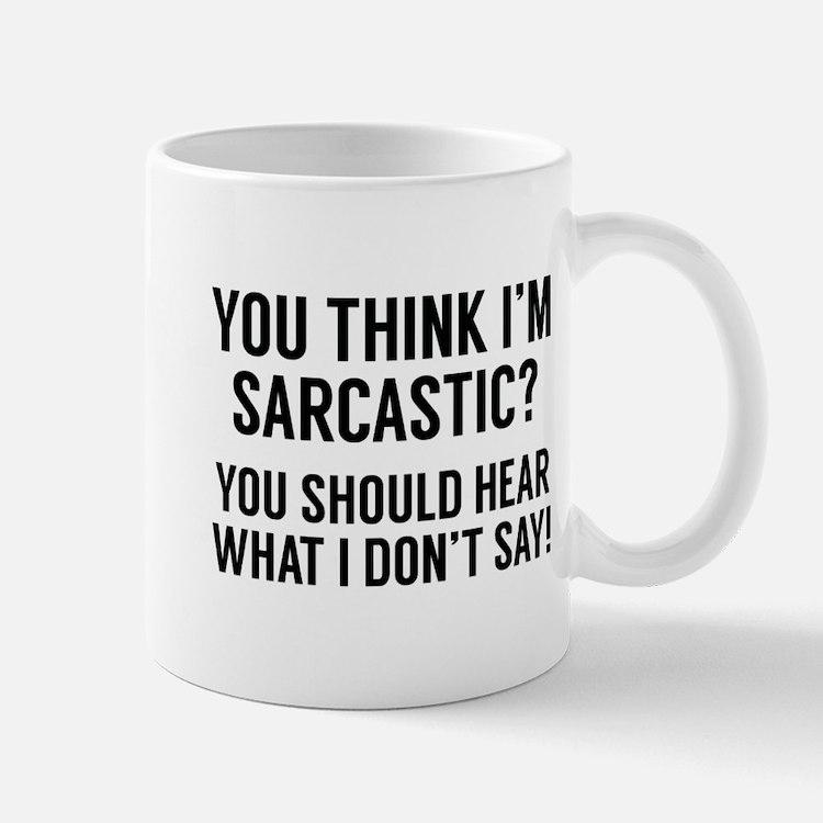 Sarcastic Mug