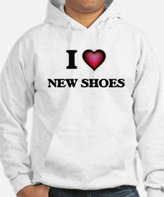 I love New Shoes Sweatshirt