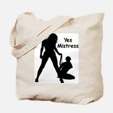 Yes Mistress #0022 Tote Bag