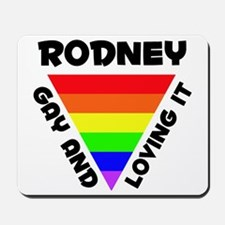 Rodney Gay Pride (#006) Mousepad