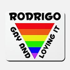 Rodrigo Gay Pride (#006) Mousepad