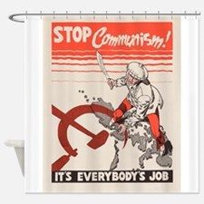 Vintage poster - Stop Communism Shower Curtain