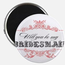 Will You Be My Bridesmaid? Magnets
