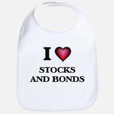 I love Stocks And Bonds Baby Bib