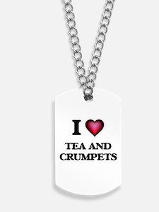 I love Tea And Crumpets Dog Tags