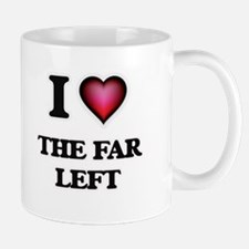 I love The Far Left Mugs
