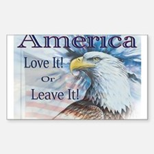 America Love It or Leave It Rectangle Decal