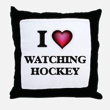 I love Watching Hockey Throw Pillow