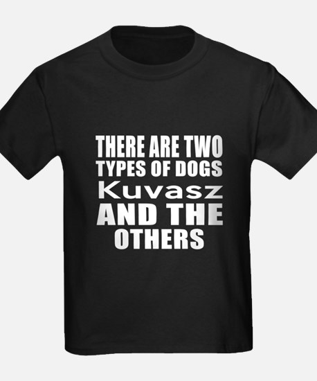 There Are Two Types Of Kuvasz Do T