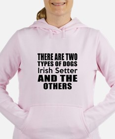 There Are Two Types Of I Women's Hooded Sweatshirt