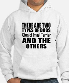 There Are Two Types Of Glen of I Hoodie