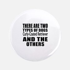 """There Are Two Types Of Curl 3.5"""" Button (100 pack)"""