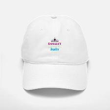 Royalty is Born in July Baseball Baseball Cap