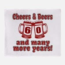 Cheers And Beers 60 And Many More Ye Throw Blanket