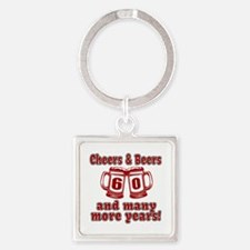 Cheers And Beers 60 And Many More Square Keychain