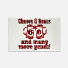 Cheers And Beers 60 And Many More Rectangle Magnet