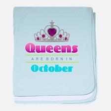 Queens are Born In October baby blanket