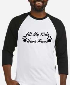 My Kids Have Paws Baseball Jersey