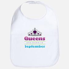 Queens are Born In September Baby Bib