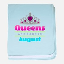 Queens are Born In August baby blanket
