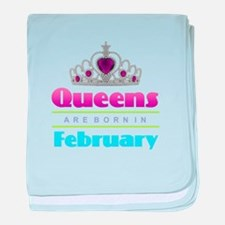 Queens are Born In February baby blanket