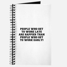PEOPLE WHO GET TO WORK LATE Journal