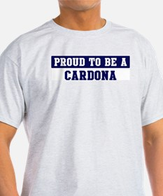 Proud to be Cardona T-Shirt
