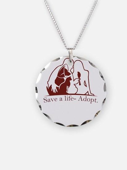 save a life - adopt Necklace